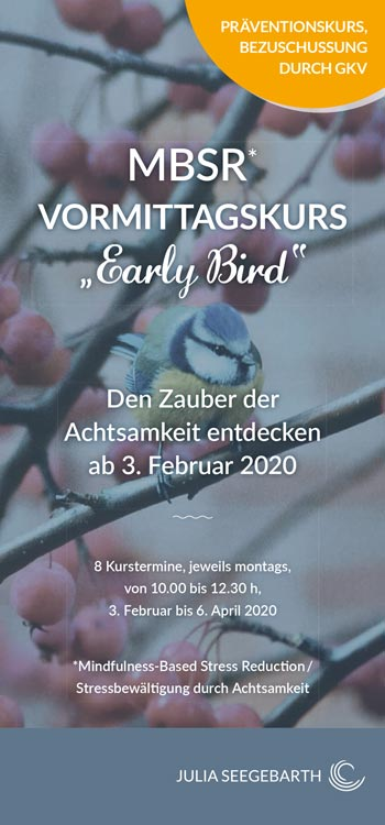 "Info-Flyer MBSR-Vormittagskurs ""Early Bird"""